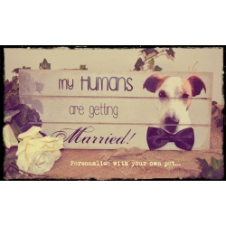 My Humans Are Getting Married Plaque